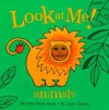 Look at Me - Animals: My Own Photo Book - Lynn Chang