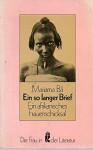 Ein so langer Brief - Mariama Bâ, Irmgard Rathke, Rolf Italiaander