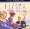 April Lady - Georgette Heyer, Eve Matheson