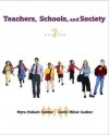 Teachers, Schools, and Society with Free Student Reader CD-ROM and Online Learning Center Password Card - Myra P. Sadker, David M. Sadker, David Miller Sadker