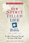 New Spirit-Filled Life Bible: Kingdom Equipping Through the Power of the Word -New King James Version - Anonymous, Jack Hayford