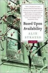 Based Upon Availability - Alix Strauss