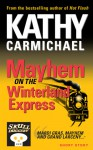 Mayhem on the Winterland Express - Kathy Carmichael