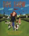 Dog Show - Elizabeth Winthrop, Mark Ulriksen