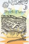The Shock of Love - David Appelbaum