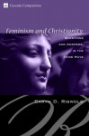 Feminism and Christianity: Questions and Answers in the Third Wave (Cascade Companions) - Caryn D. Riswold