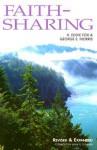 Faith-Sharing: Dynamic Christian Witnessing by Invitation - H. Eddie Fox, George E. Morris