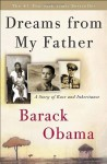 By Barack Obama - Dreams from My Father: A Story of Race and Inheritance (Reprint) (12.10.2006) - Barack Obama