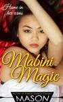Mabini Magic (Asian Women & Filipino Girls Book 3) - Mason