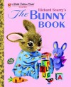 The Bunny Book - Patricia M. Scarry, Richard Scarry