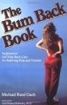 The Bum Back Book - Michael Reed Gach