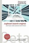Jughead (Search Engine) - Lambert M. Surhone, Mariam T. Tennoe, Susan F. Henssonow