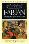 Fabian: The Story of a Moralist - Erich Kästner, Cyrus Brooks