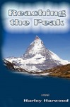 Reaching the Peak - Harley Harwood, Ralph Roberts