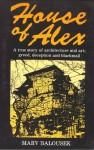 House of Alex - Marv Balousek