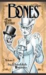 The Dark Victorian: Bones - Elizabeth Watasin
