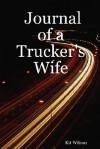 Journal of a Trucker's Wife - Kit Wilson