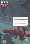 Caino dello spazio - Sandro Sandrelli