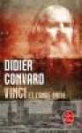 Vinci et l'ange brisé - Didier Convard