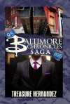The Baltimore Chronicles Saga (Urban Books) - Treasure Hernandez