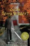 Qui est Terra Wilder? - Anne Robillard