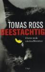 Beestachtig: dieren in de misdaadliteratuur - Tomas Ross