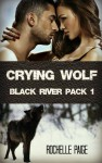 Crying Wolf - Rochelle Paige