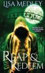 Reap & Redeem (The Reapers Series) (Volume 2) - Lisa Medley