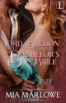 Lord Bredon and the Bachelor's Bible (The House of Lovell #2) - Mia Marlowe