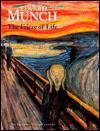 Edvard Munch: The Frieze of Life - Mara-Helen Wood, Reinhold Heller