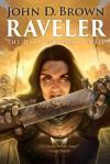 Raveler: The Dark God Book 3 - John D. Brown