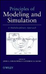 Principles of Modeling and Simulation: A Multidisciplinary Approach - John A. Sokolowski, Catherine M. Banks