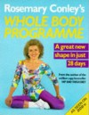 Rosemary Conley's Whole Body Programme - Rosemary Conley