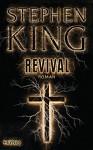 Revival - Bernhard Kleinschmidt, Stephen King
