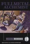 Fullmetal Alchemist Vol. 19 - Hiromu Arakawa