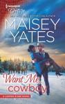 Want Me, Cowboy (Copper Ridge: Desire #5) - Maisey Yates