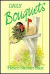 Daily Bouquets - Helen Steiner Rice
