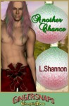 Gingersnaps: Another Chance - L. Shannon