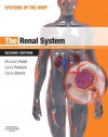 The Renal System: Systems of the Body Series - Michael J Field, Carol Pollock, David Harris