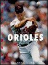 The History of the Baltimore Orioles - Richard Rambeck