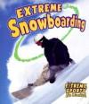 Extreme Snowboarding - Bobbie Kalman, Kelley Macaulay