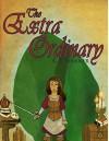 The Extra Ordinary - K.E. Warner, D. Ruiz