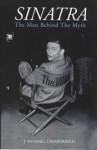 Sinatra: The Man Behind the Myth - J. Randy Taraborrelli