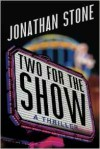 Two for the Show - Jonathan Stone