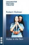 Holes in the Skin - Robert Holman