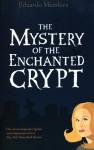 The Mystery of the Enchanted Crypt - Eduardo Mendoza, Nick Caistor