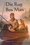 Die Rug Bos Man: The Backwoodsman (Afrikaans edition) - Lascelles Wraxall, Onyx Translations