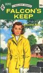 Falcon's Keep - Henrietta Reid
