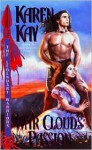 War Cloud's Passion - Karen Kay