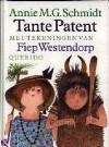 Tante Patent en de grote Sof - Annie M.G. Schmidt, Fiep Westendorp